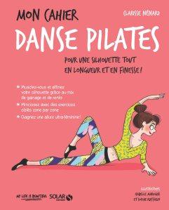Mon Cahier DANSE-PILATES_Clarisse Nénard 2017